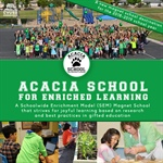 Acacia School is a Magnet for Joyful Learning