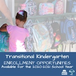 Transitional Kindergarten Enrollment Opportunities Available for the 2020-2021 School Year