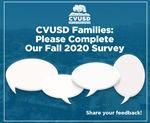 CVUSD Families: Please Complete Our Fall 2020 Survey