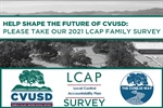 Help Shape the Future of CVUSD! Please Take Our 2021 LCAP Survey