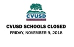 CVUSD Schools Closed - Friday, November 9th