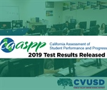 CVUSD Students Outperform County & Statewide Achievement Levels in 2019 CAASPP Test Results