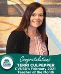 Congratulations - Terri Culpepper CVUSD's February 2021 Teacher of the Month!