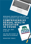 Webinar Presentation for Parents/Guardians: Comprehensive Sexual Health Education in CVUSD